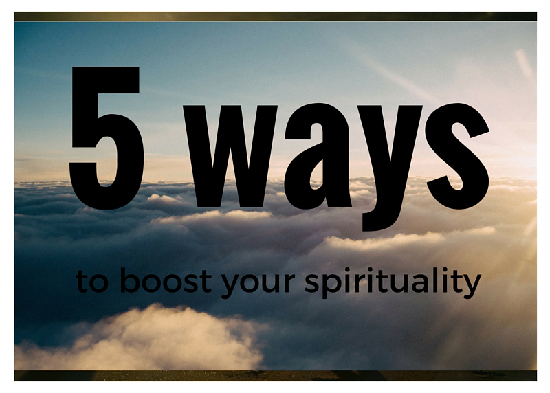 5-ways-to-boost-your-spirituality-2