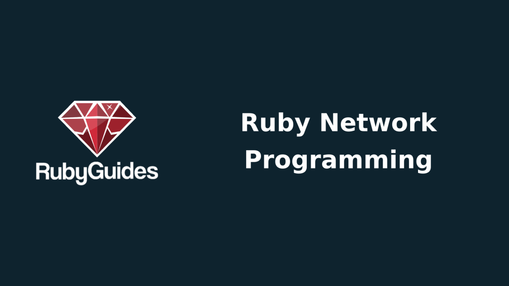 Networking Archives - RubyGuides