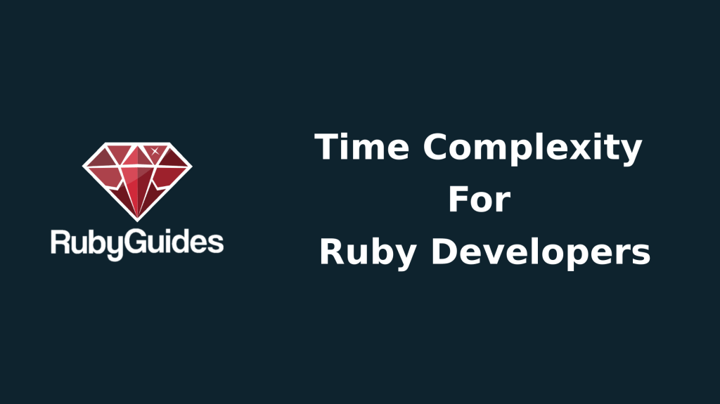 Ruby Time Complexity