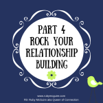 Part 4 Rock Your Relationship Building