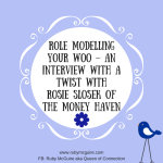 Role Modelling Your Woo – An Interview With A Twist With Rosie Slosek of The Money Haven
