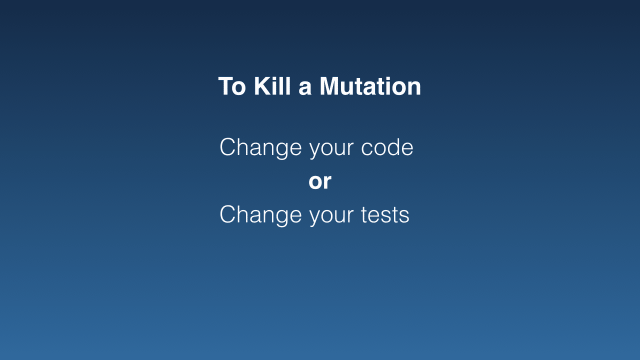 Change your tests (bullet point)