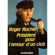 """L'ancien président de l'ASSE, Roger Rocher, sur la couverture de son livre """"Pour l'amour d'un club""""."""