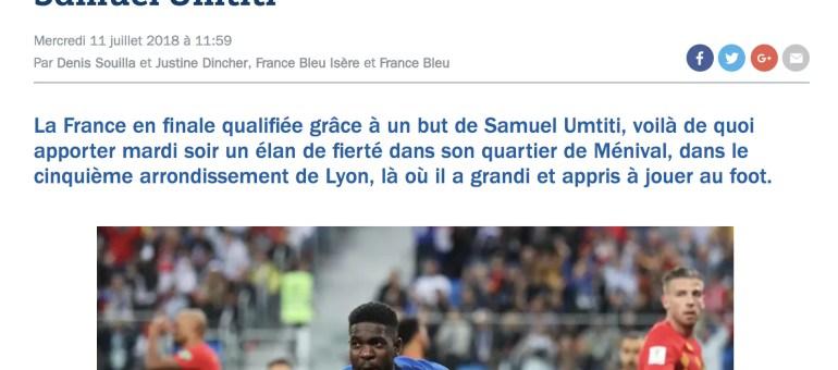 Samuel Umtiti, un bleu originaire de Lyon 5ème et fêté dans son quartier de Ménival