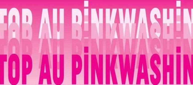 Pinkwashing : de la grossière récup' ou bien un atout potentiel ? Débattons…