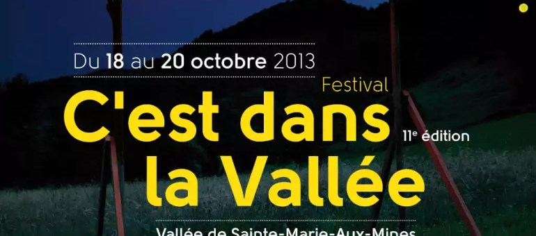 Festival : C'est dans la Vallée renaît à Sainte-Marie-aux-Mines