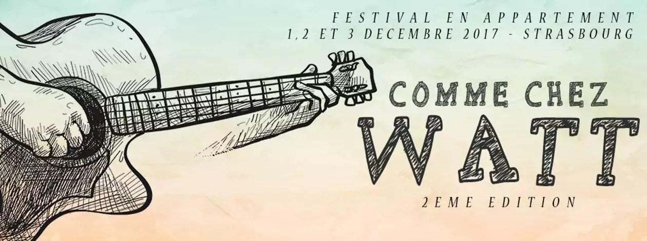 Comme chez Watt, le petit festival comme à la maison, c'est bientôt