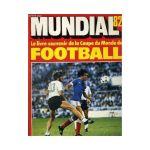Thierry Roland – Mes 13 coupes du monde