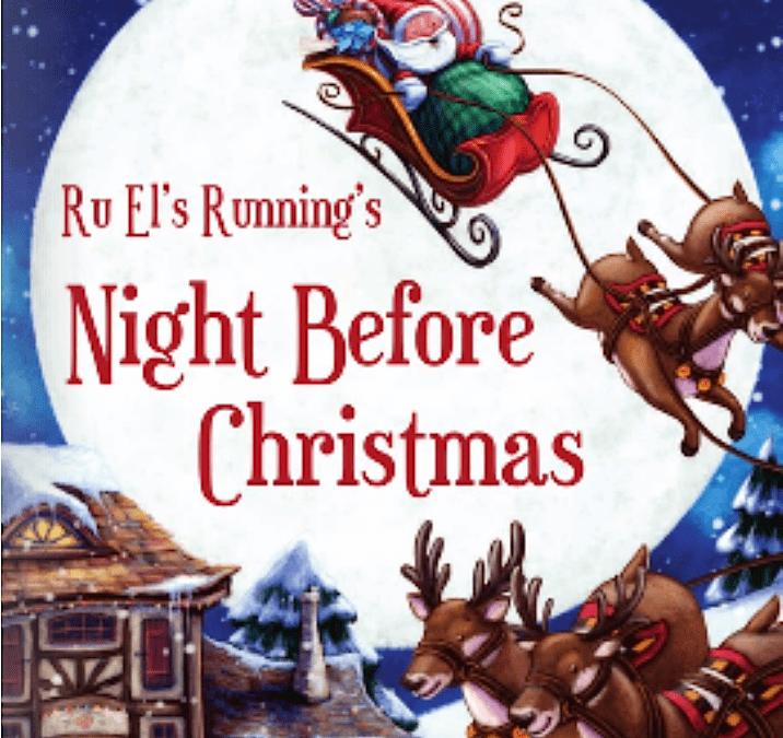Ru El's Running 098 : 2015 Holiday Show | Blue Christmas | A Visit From Saint Nicholas