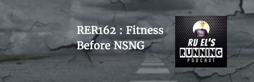 RER162 : Fitness Before NSNG