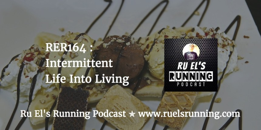 RER164 : Intermittent Life Into Living