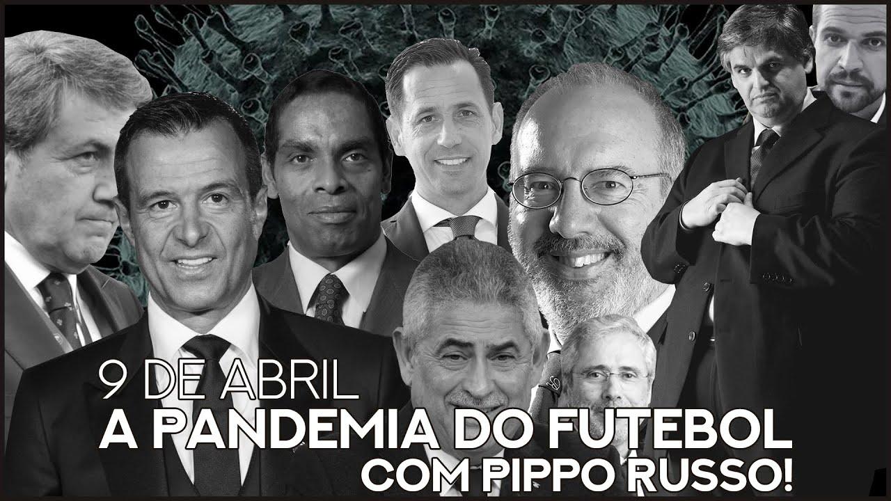O que foi dito no podcast – A pandemia do futebol – Ep. 37 do Primeiro Tempo, com Pippo Russo