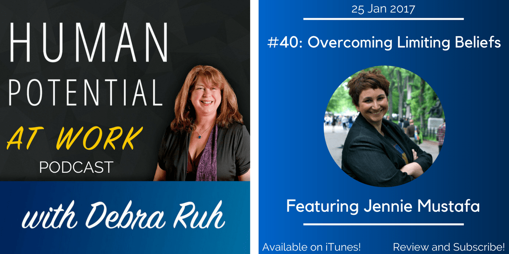 Episode Flyer for EP #40: Overcoming Limiting Beliefs
