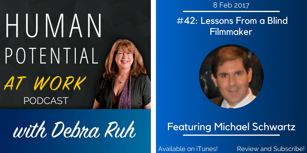An Episode Flyer for EP #42: Lessons From A Blind Filmmaker, featuring Michael Schwartz