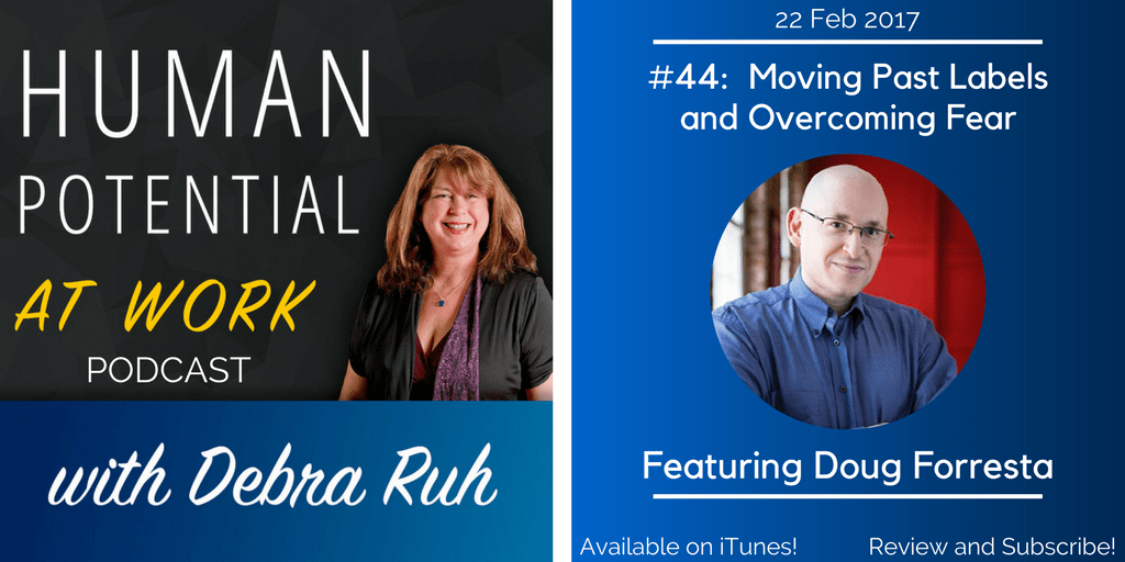 Episode Flyer for EP #44: Moving Past Labels and Overcoming Fear