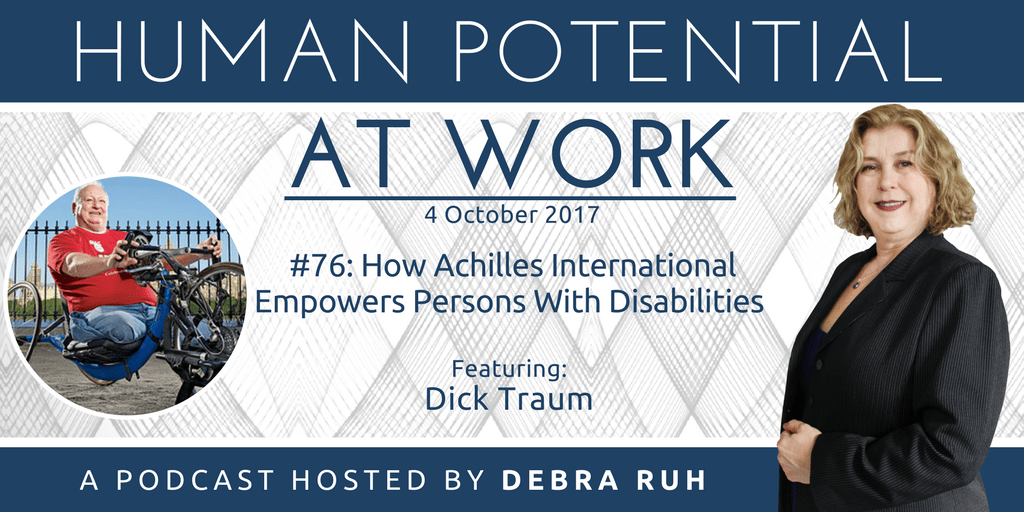 Human Potential at Work Podcast Show Flyer for Episode #76: How Achilles International Empowers Persons With Disabilities