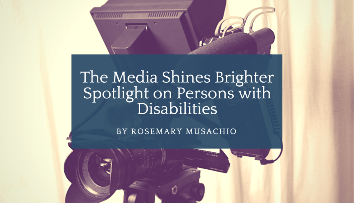 The Media Shines Brighter Spotlight on PWD