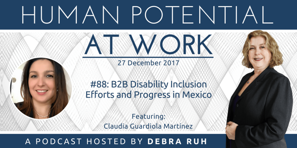 Episode Flyer for #88: B2B Disability Inclusion Efforts and Progress in Mexico