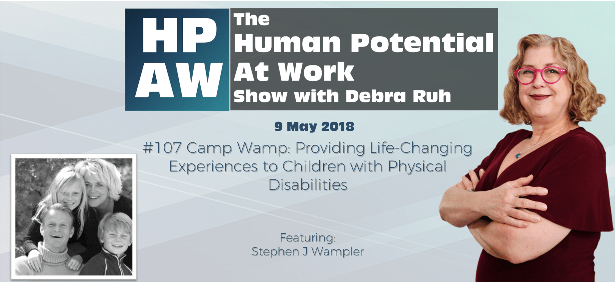 Episode Flyer for episode 107: Camp Wamp: Providing Life-Changing Experiences to Children with Physical Disabilities