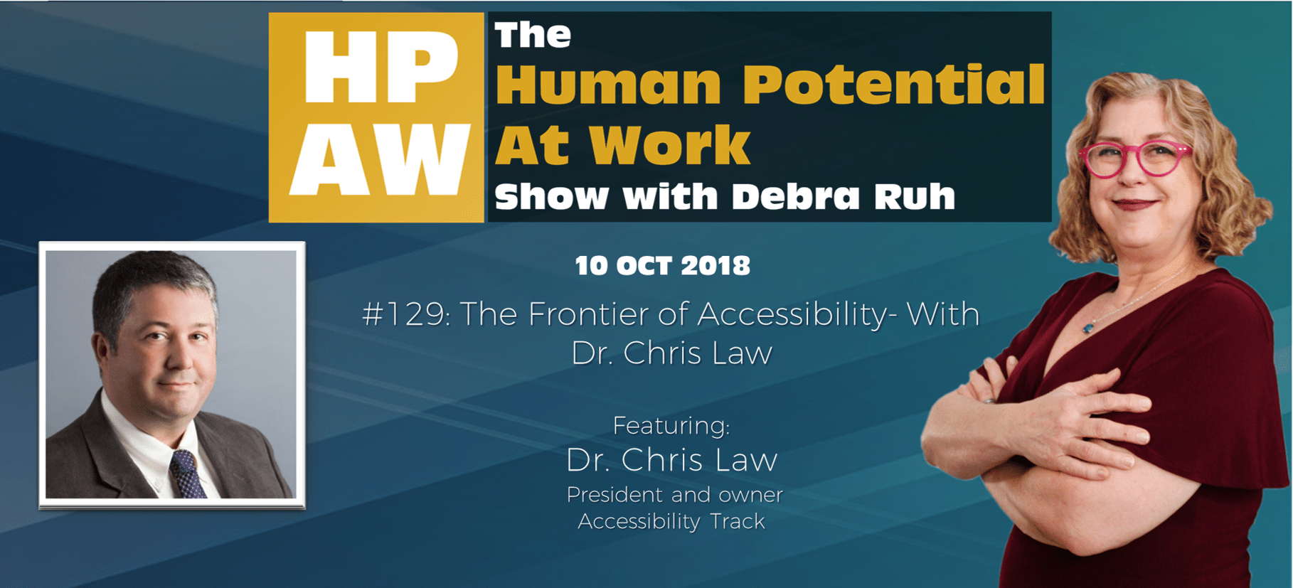 Episode Flyer for #129 The Frontier of Accessibility- With Dr. Chris Law