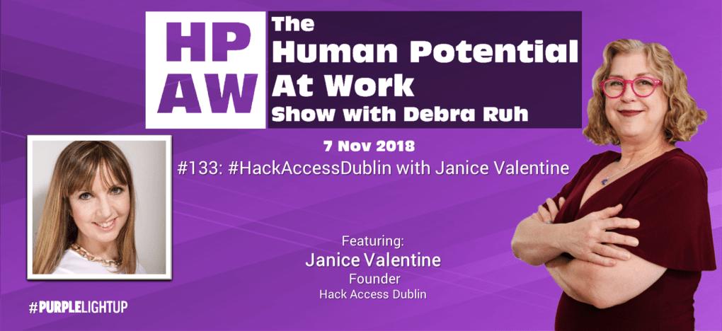 Episode Flyer for #133 #HackAccessDublin with Janice Valentine