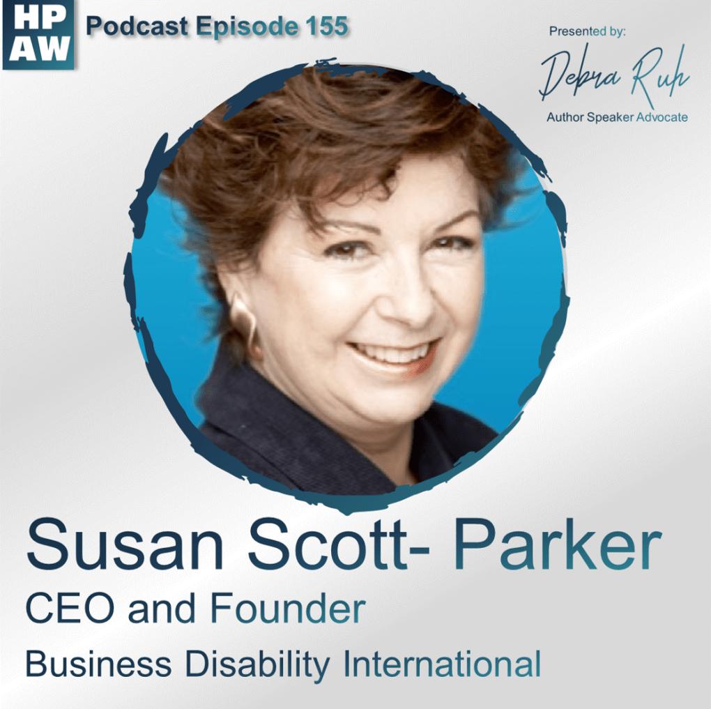Episode #155 Featuring Susan Scott-Park