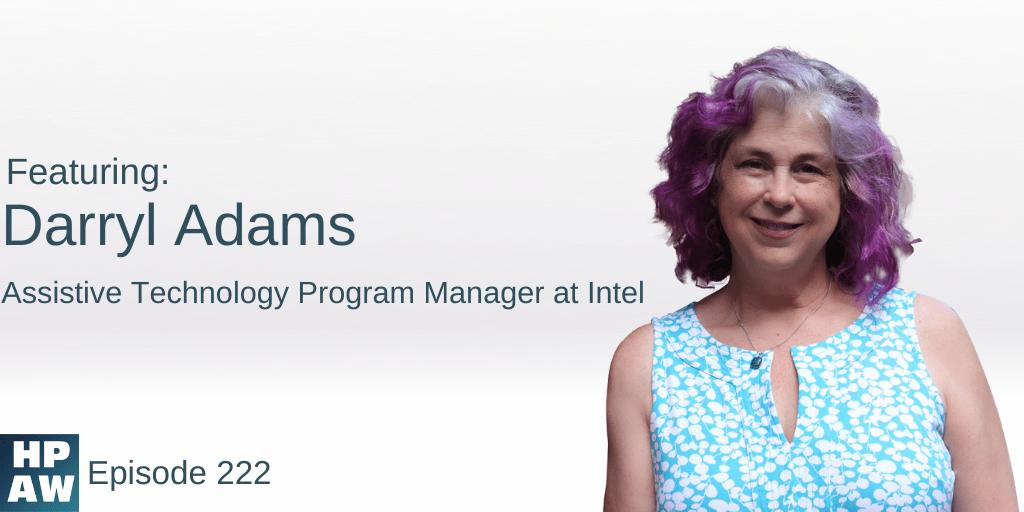 Darryl Adams Assistive Technology Program Manager at Intel