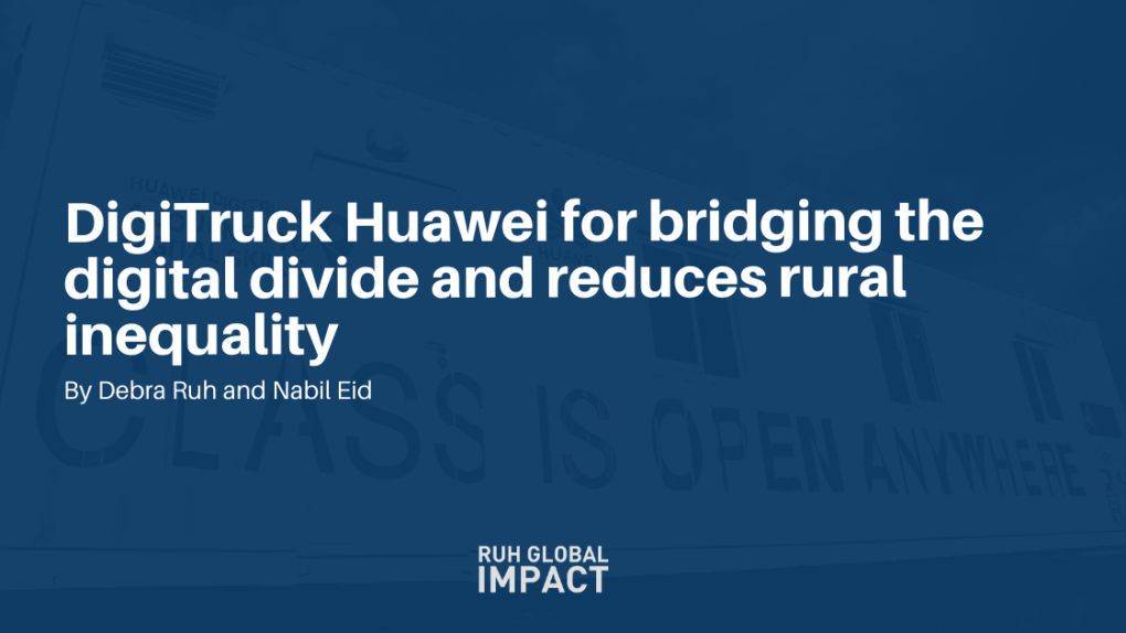 Digitruck huawei for bridging the digital divide and reduces rural inequality