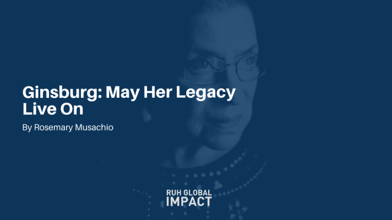 Ginsburg: May Her Legacy Live On