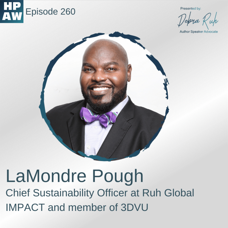 LaMondre Pough Chief Sustainability Officer at Ruh Global IMPACT and member of 3DVU