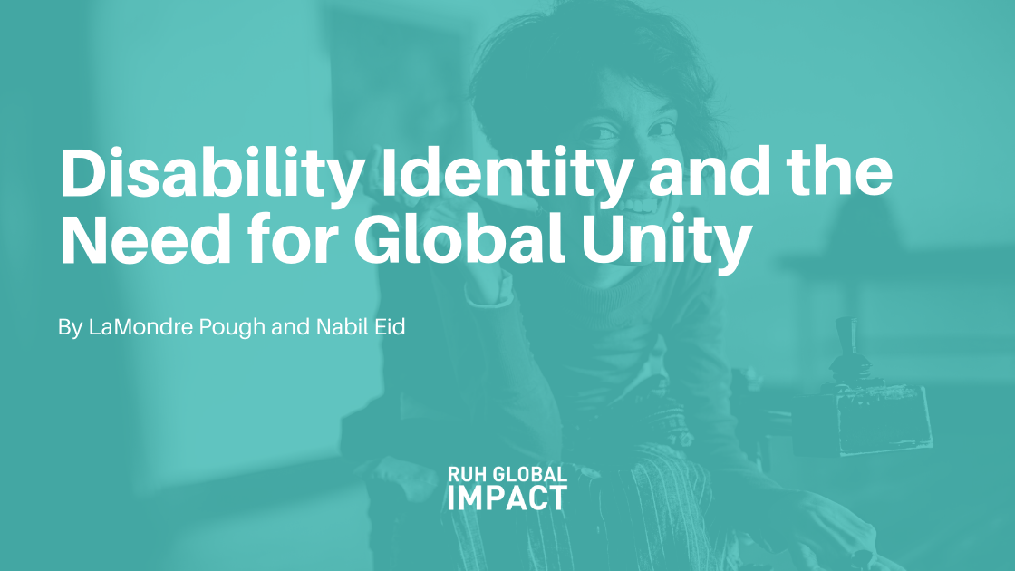 Disability Identity and the Need for Global Unity