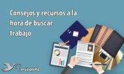 Consejos y recursos a la hora de buscar trabajo | Ruiz Prieto Asesores