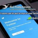 ¿Twitter sigue siendo una buena alternativa? 5 razones por las que las marcas lo usan