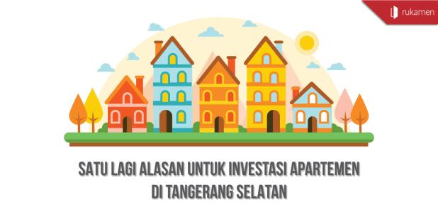 Satu-Lagi-Alasan-Untuk-Investasi-Apartemen-di-Tangerang-Selatan