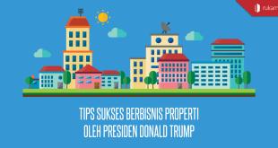 Tips-Sukses-Berbisnis-Properti-Oleh-Presiden-Donald-Trump