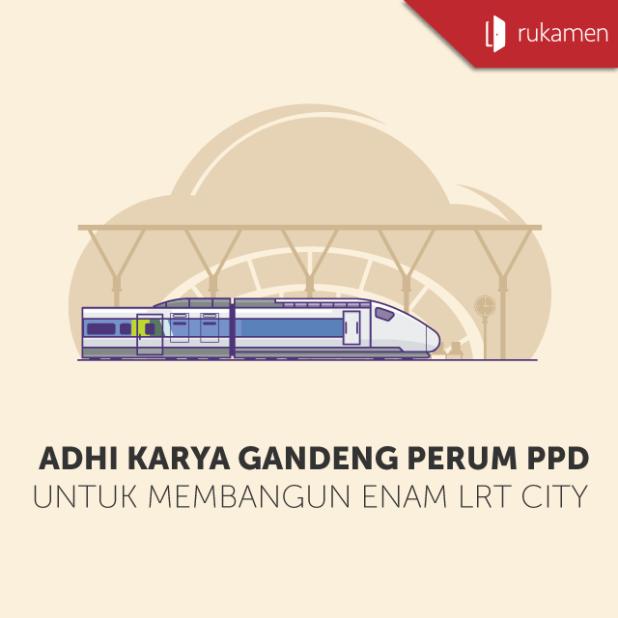 Adhi-Karya-Gandeng-Perum-PPD-Untuk-Membangun-Enam-LRT-City-Square