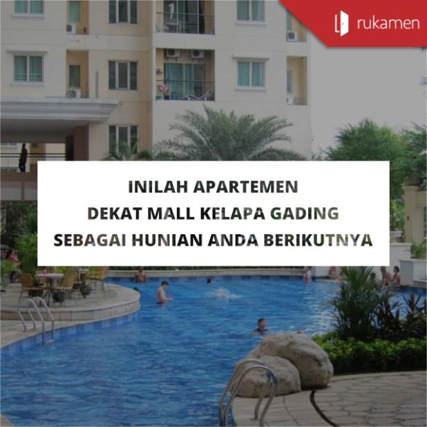 Apartemen dekat Mall Kelapa Gading