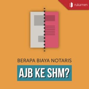 Biaya Notaris AJB ke SHM