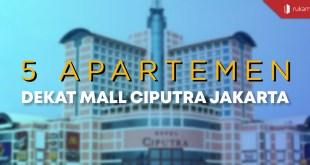 Apartemen Dekat Mall Ciputra