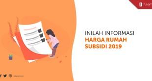Harga Rumah Subsidi 2019