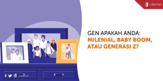Gen Apakah Anda: Generasi Milenial, Baby Boom, atau Generasi Z?
