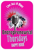 Entrepreneurial Thursdays - Jazz & Networking