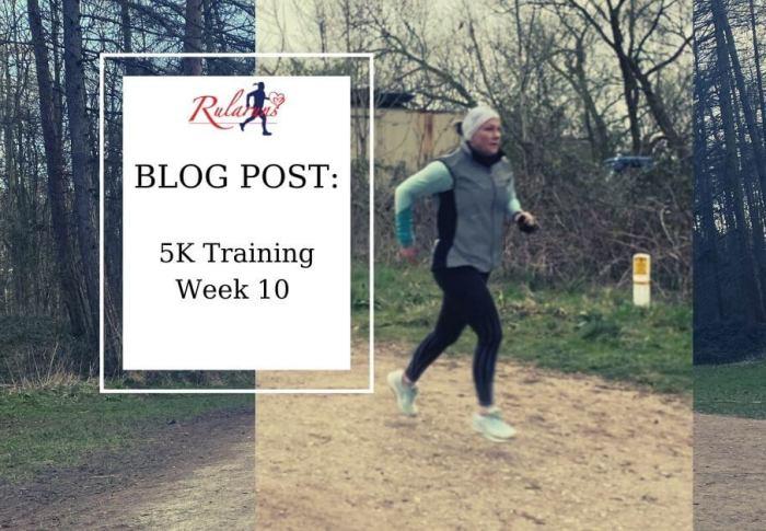 Week 10 – 5K Training