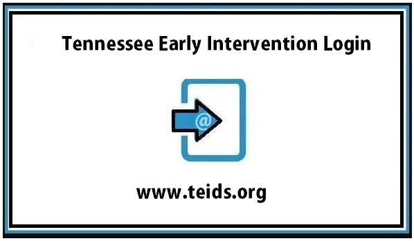 TEIDS Login – Tennessee Early Intervention  Data System Login