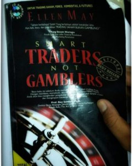 Smart trader not gambler