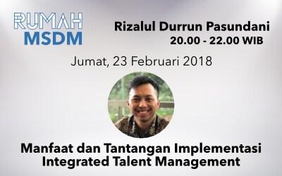 Manfaat dan Tantangan Implementasi Integrated Talent Manajemen