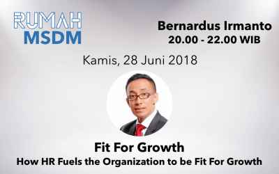 Fit For Growth. How HR Fuels the Organization to be Fit For Growth