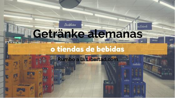 Getränke alemanas o tiendas de bebidas