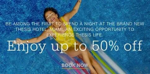THesis Hotel Miami - 50% discount