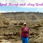 Goals: April Recap and Into May